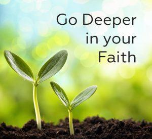 grow deeper in faith